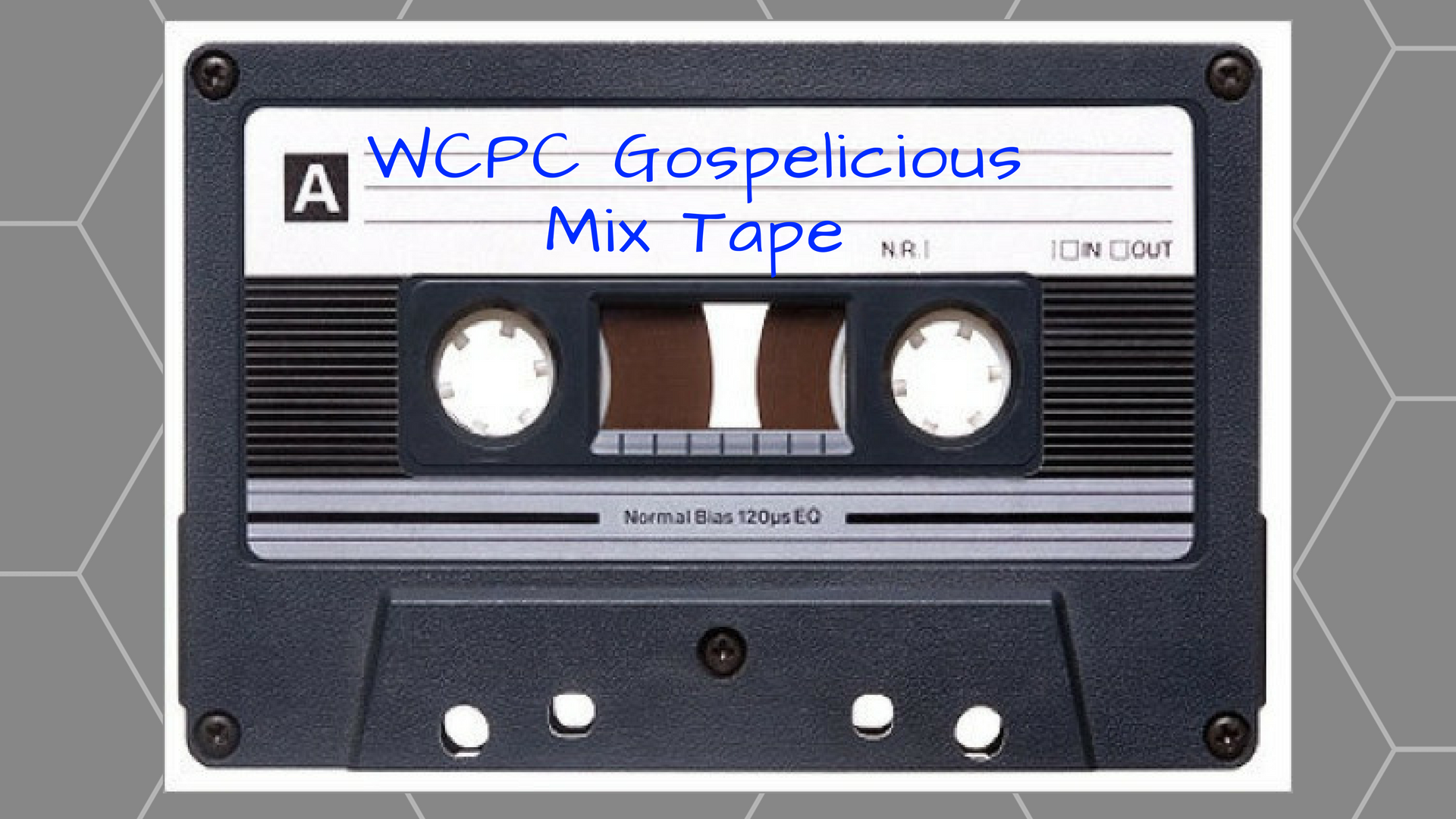 WCPC Gospelicious Mix Tape