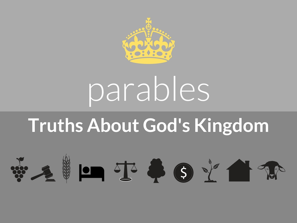 parables – Truth About God's Kingdom