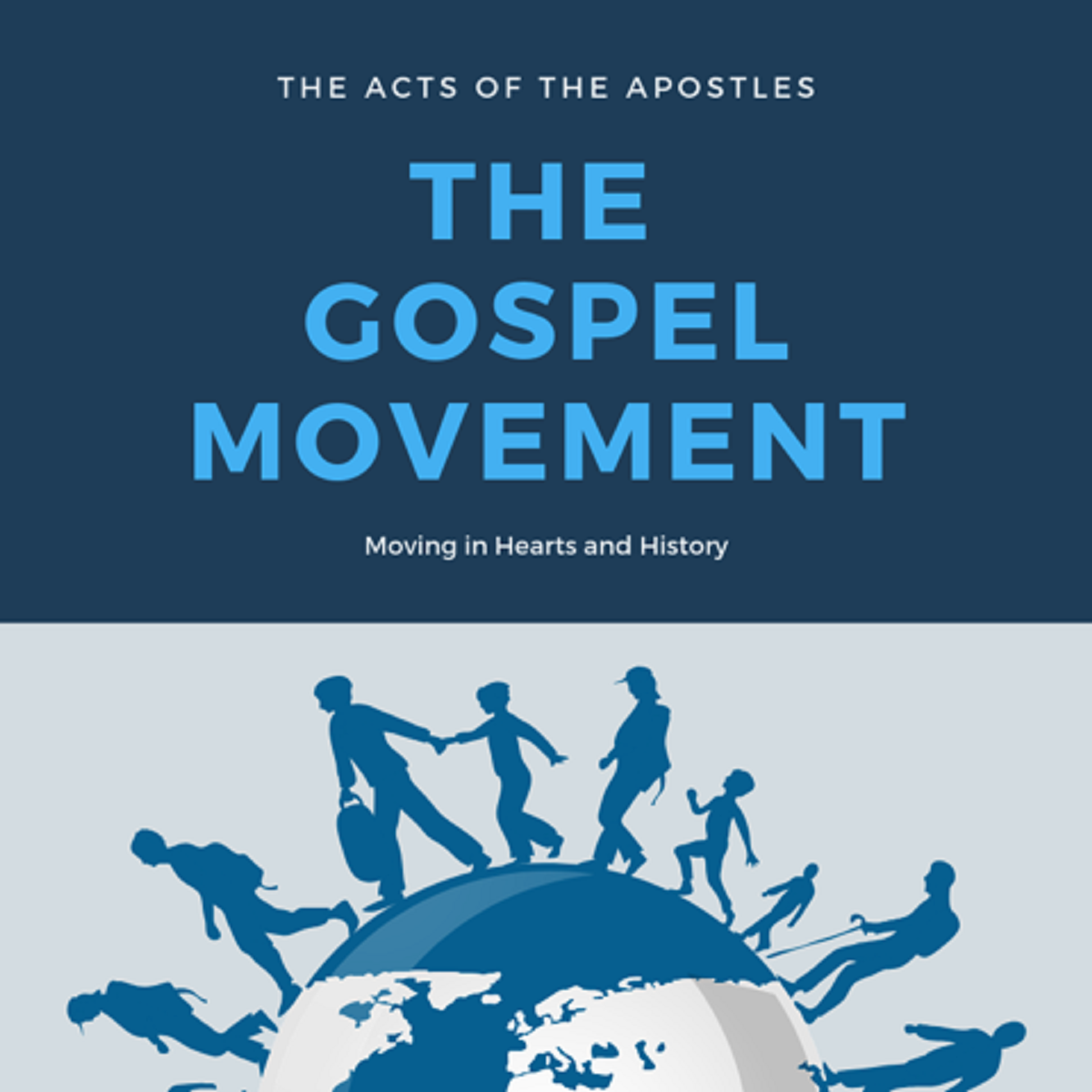 Acts – The Gospel Movement