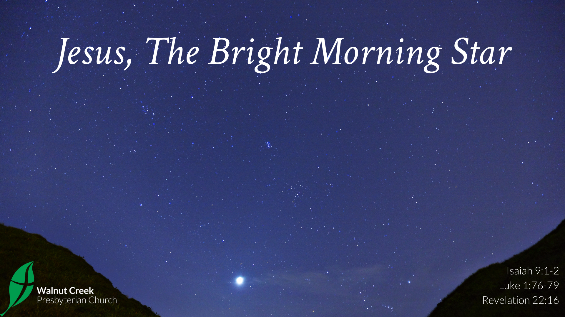 Jesus, The Bright Morning Star